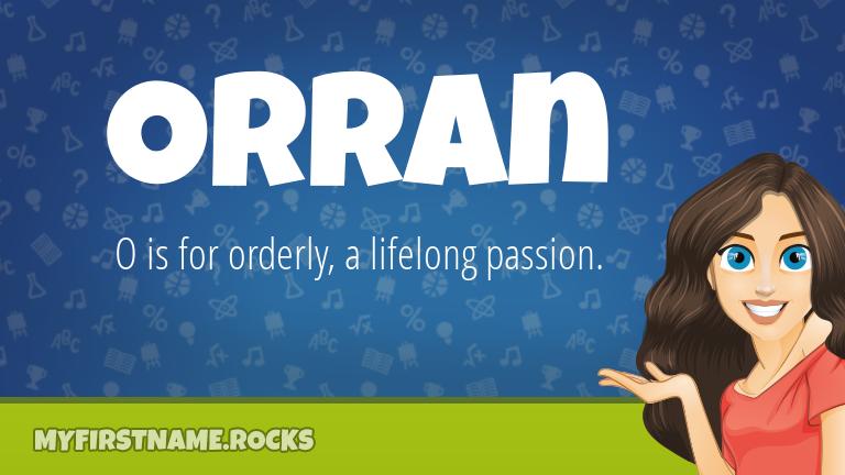 My First Name Orran Rocks!
