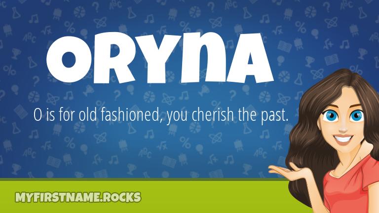 My First Name Oryna Rocks!