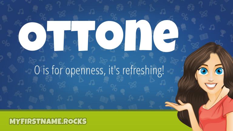My First Name Ottone Rocks!