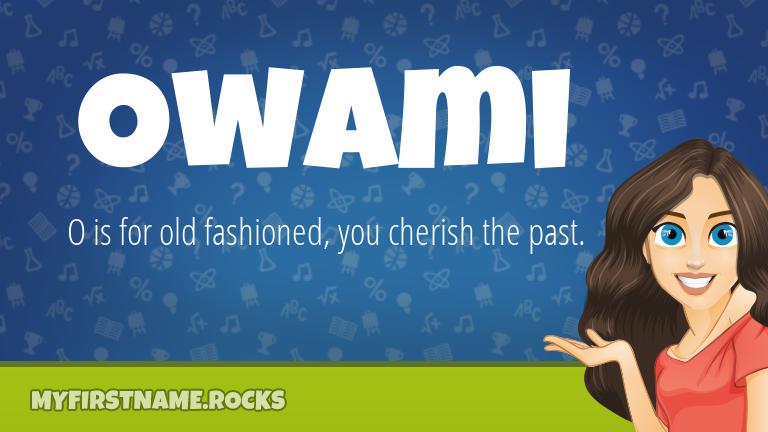 My First Name Owami Rocks!