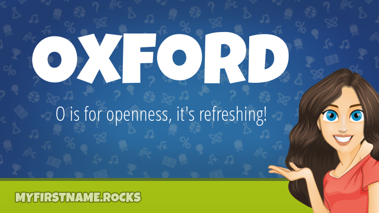 My First Name Oxford Rocks!