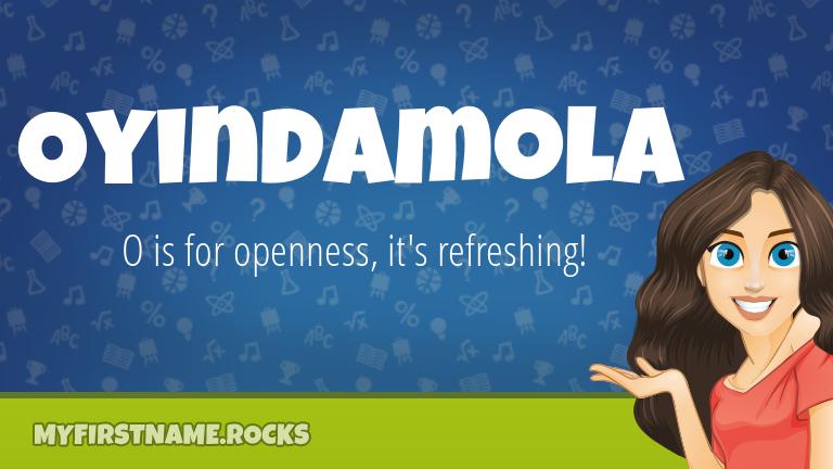 My First Name Oyindamola Rocks!