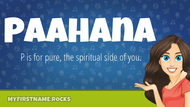 My First Name Paahana Rocks!