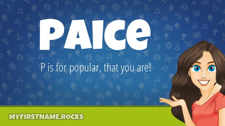 My First Name Paice Rocks!
