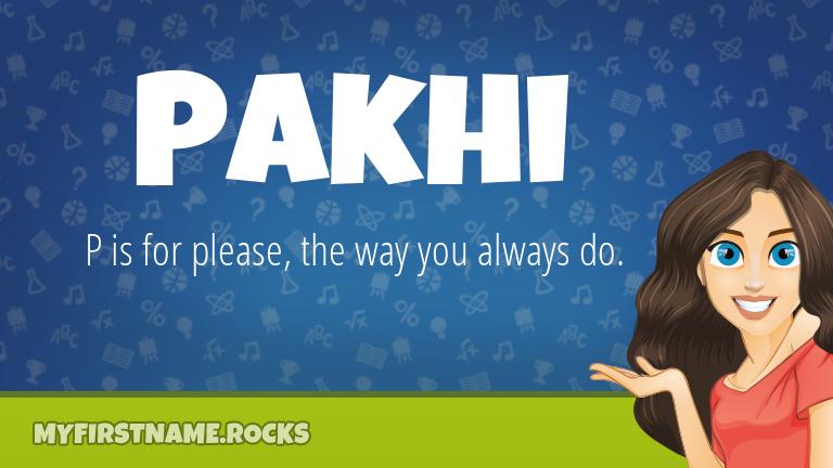 My First Name Pakhi Rocks!