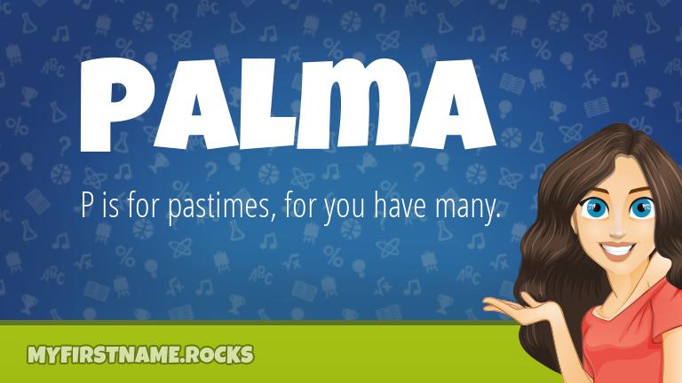 My First Name Palma Rocks!