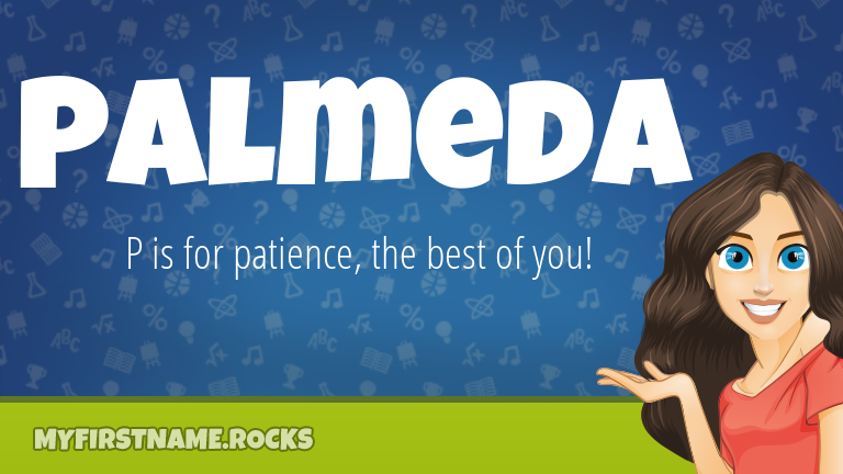 My First Name Palmeda Rocks!
