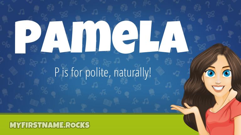 My First Name Pamela Rocks!
