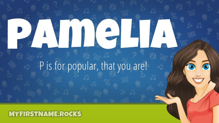 My First Name Pamelia Rocks!