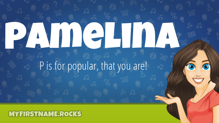 My First Name Pamelina Rocks!