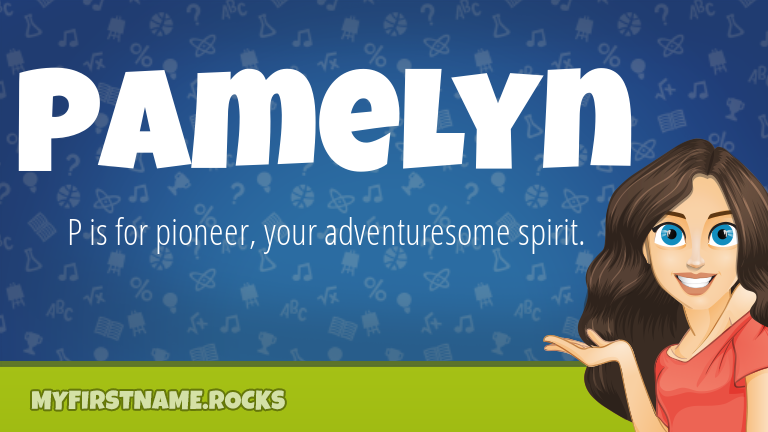 My First Name Pamelyn Rocks!