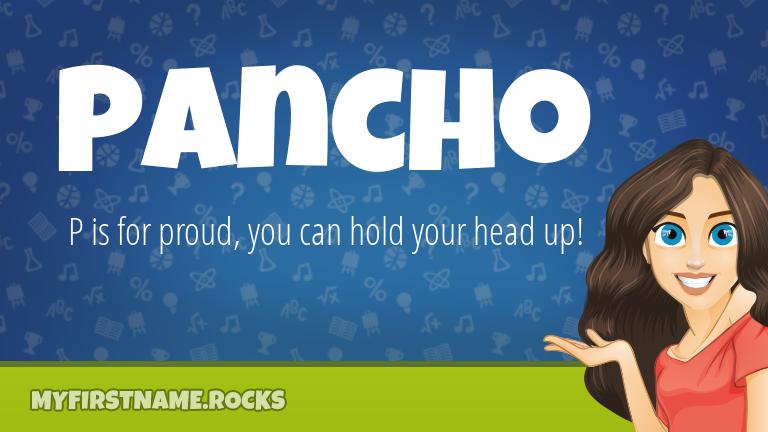 My First Name Pancho Rocks!