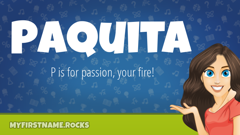 My First Name Paquita Rocks!