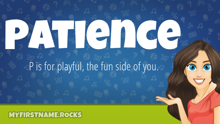 My First Name Patience Rocks!