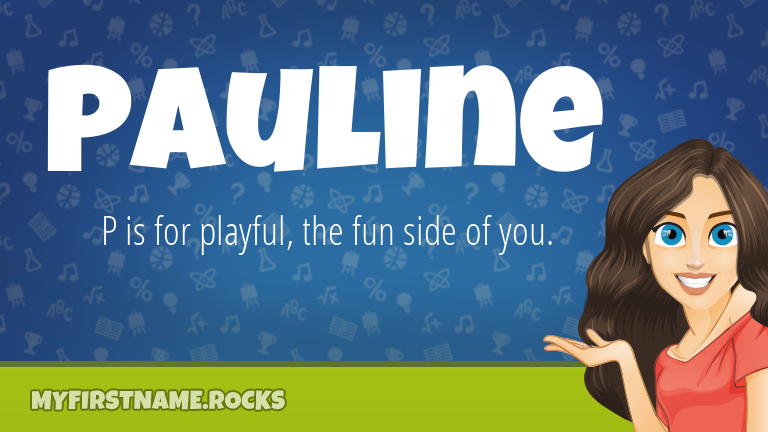 My First Name Pauline Rocks!