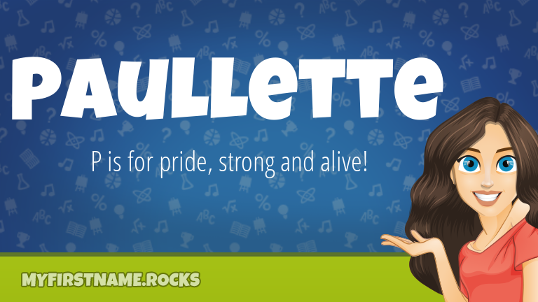 My First Name Paullette Rocks!
