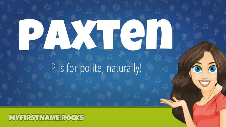 My First Name Paxten Rocks!