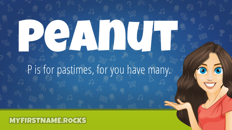My First Name Peanut Rocks!