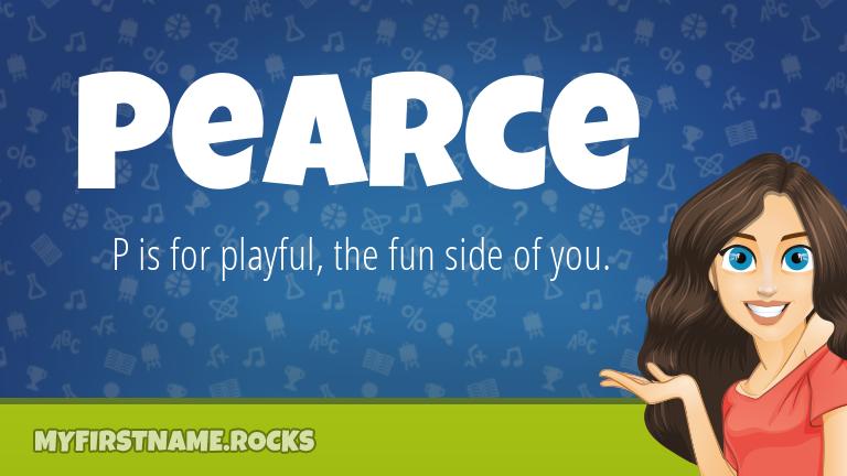My First Name Pearce Rocks!