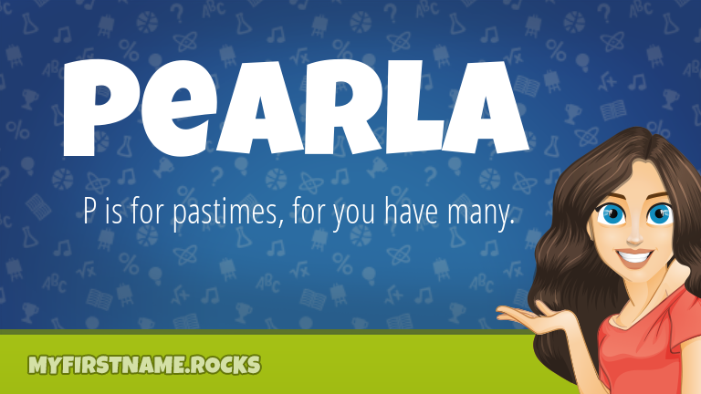 My First Name Pearla Rocks!