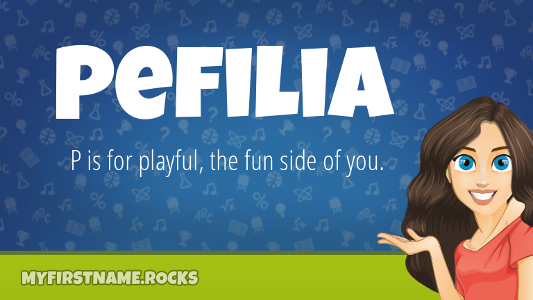 My First Name Pefilia Rocks!
