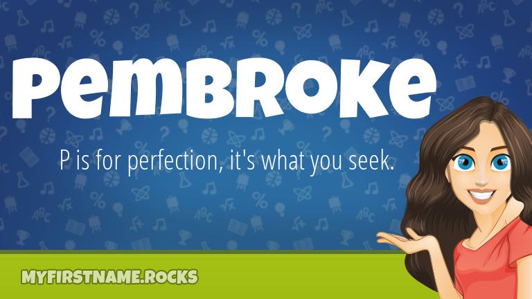 My First Name Pembroke Rocks!