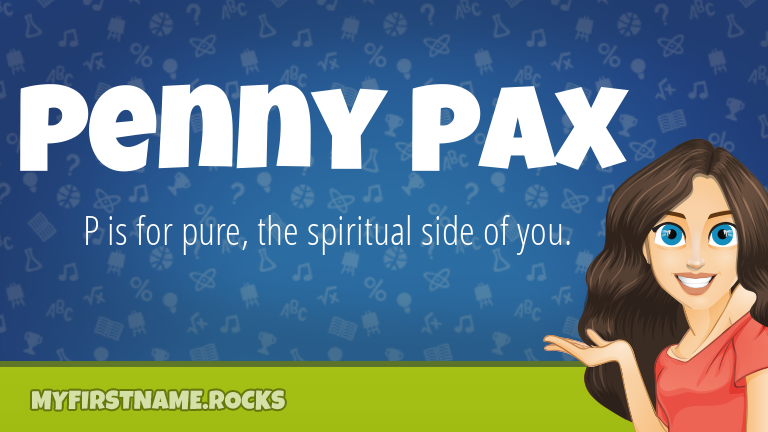 My First Name Penny Pax Rocks!