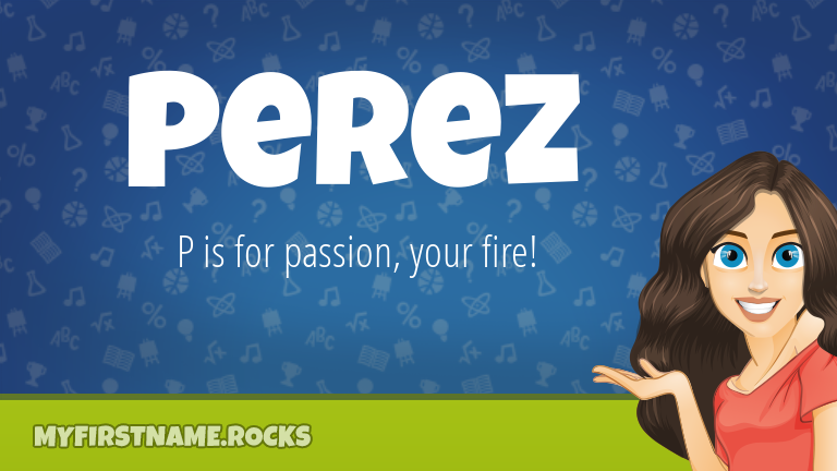 My First Name Perez Rocks!