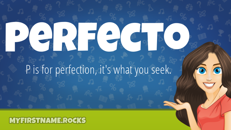My First Name Perfecto Rocks!