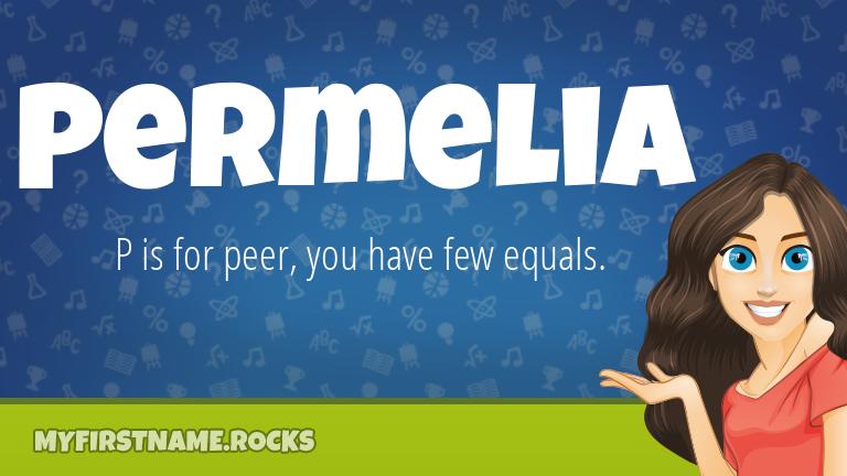 My First Name Permelia Rocks!
