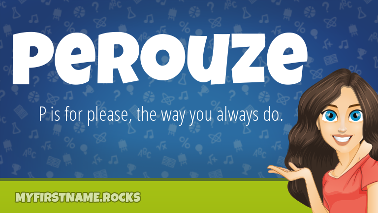 My First Name Perouze Rocks!