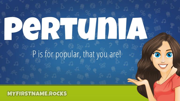 My First Name Pertunia Rocks!
