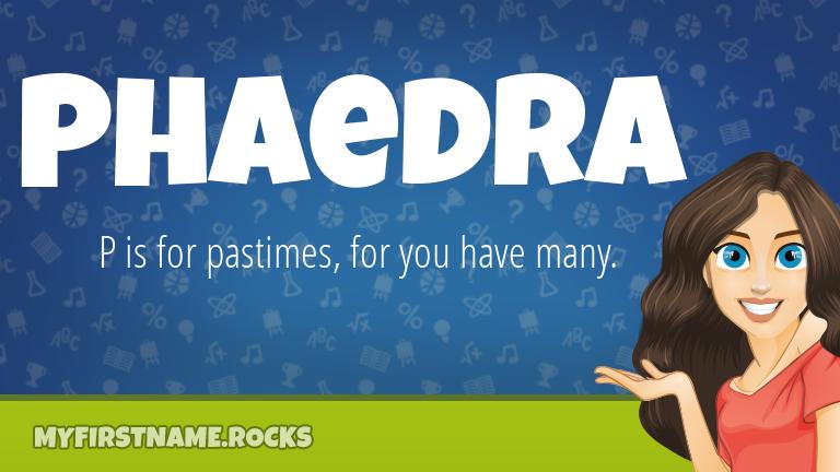 My First Name Phaedra Rocks!
