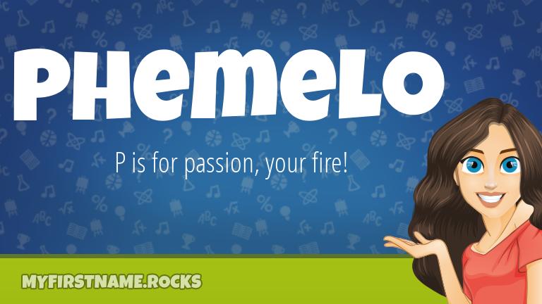 My First Name Phemelo Rocks!