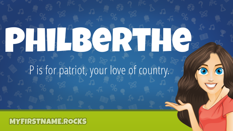 My First Name Philberthe Rocks!
