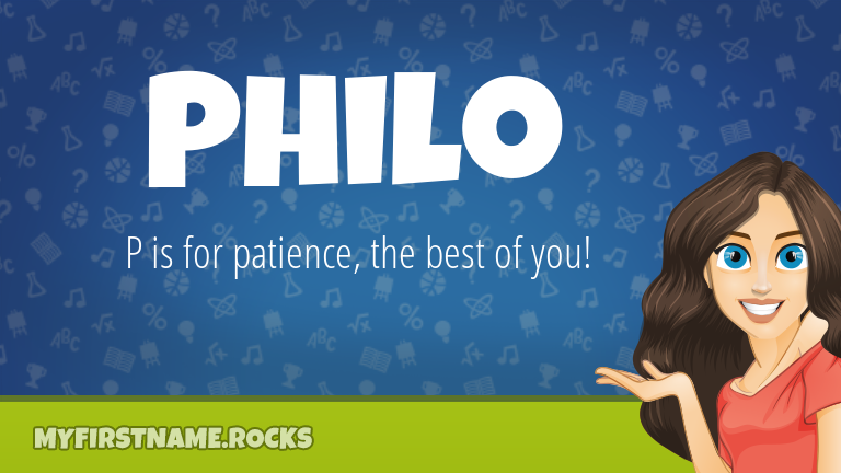 My First Name Philo Rocks!