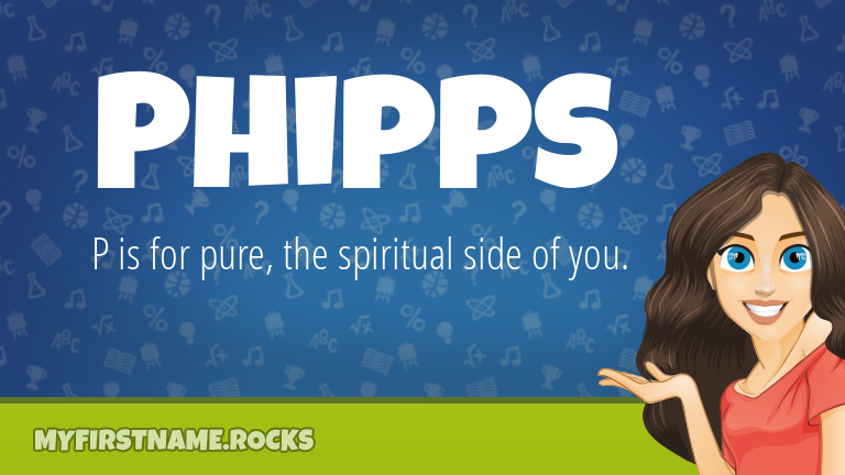My First Name Phipps Rocks!