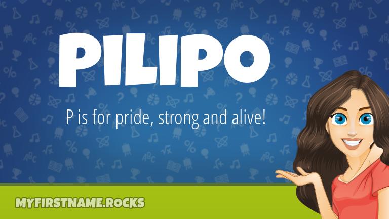My First Name Pilipo Rocks!