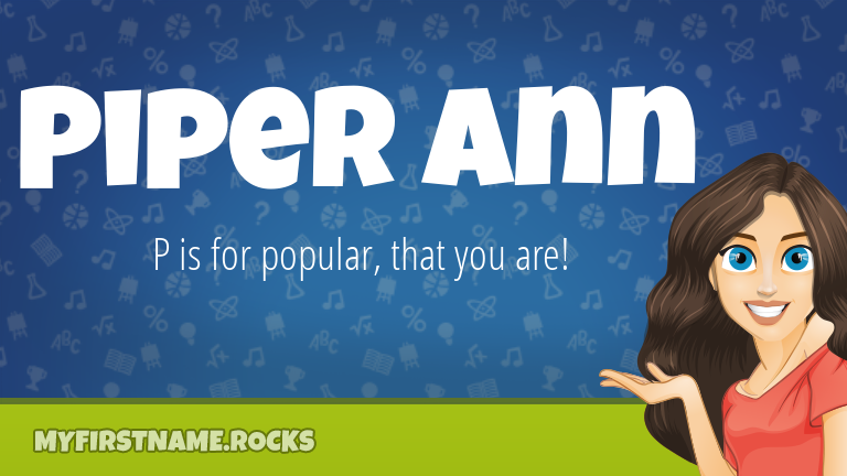 My First Name Piper Ann Rocks!