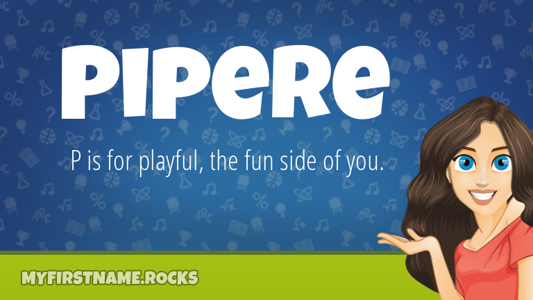 My First Name Pipere Rocks!