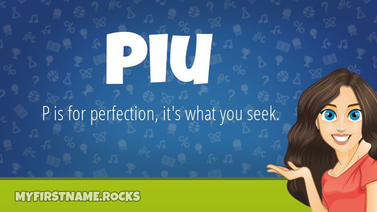My First Name Piu Rocks!