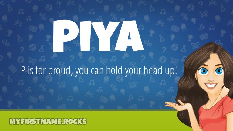 My First Name Piya Rocks!