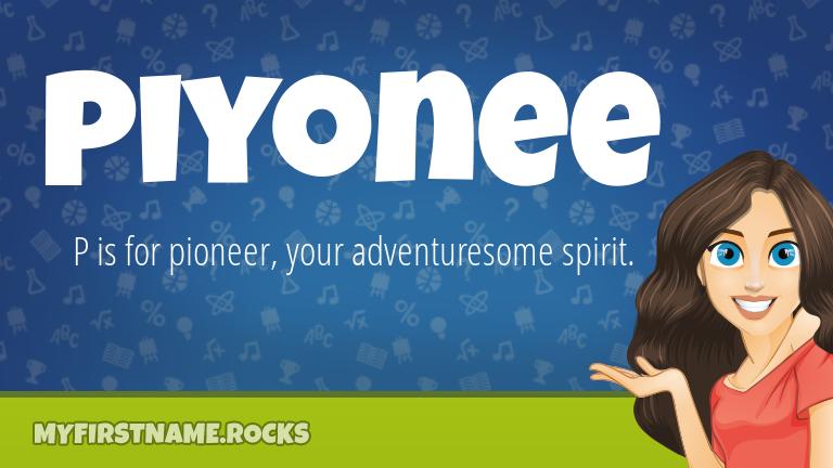 My First Name Piyonee Rocks!