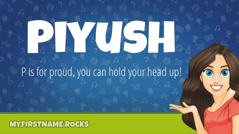 My First Name Piyush Rocks!