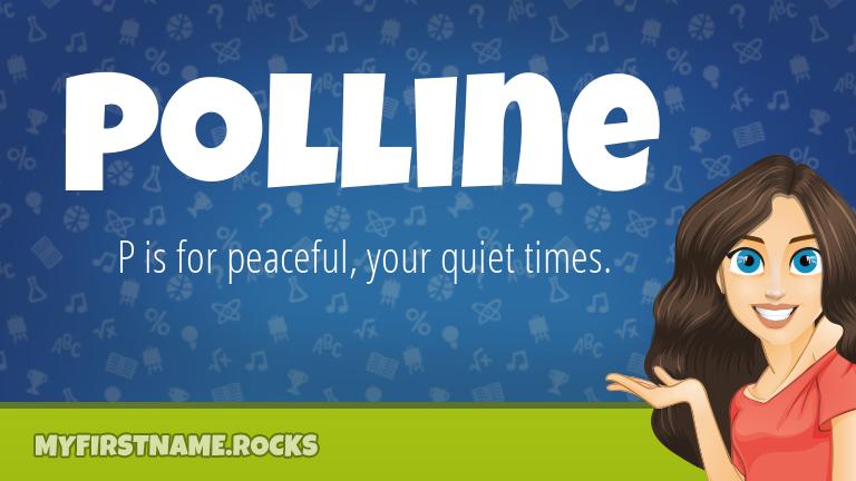 My First Name Polline Rocks!