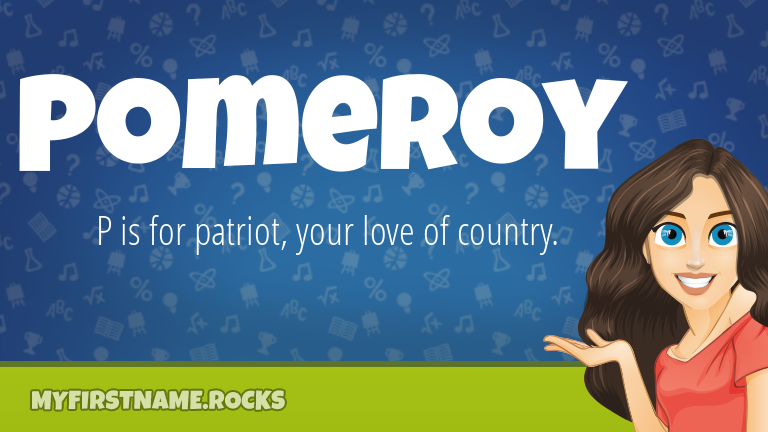 My First Name Pomeroy Rocks!