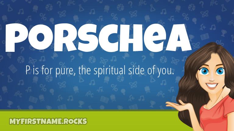 My First Name Porschea Rocks!
