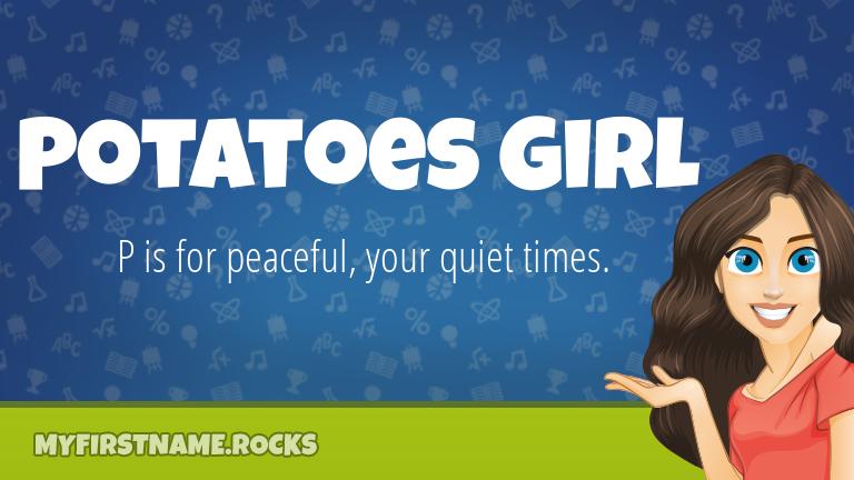 My First Name Potatoes Girl Rocks!