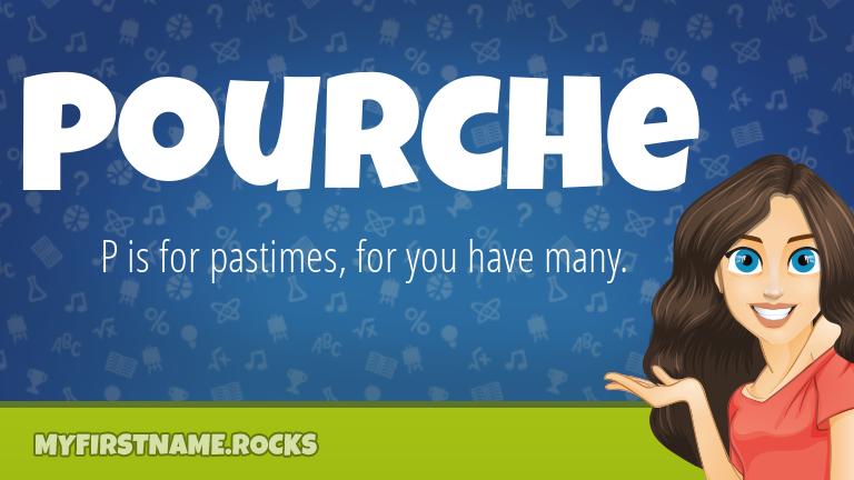 My First Name Pourche Rocks!