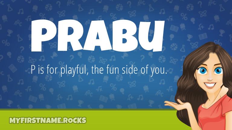 My First Name Prabu Rocks!